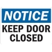NOTICE: KEEP DOOR CLOSED